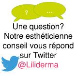 Posez vos questions à notre esthéticienne conseil sur Twitter @Liliderma