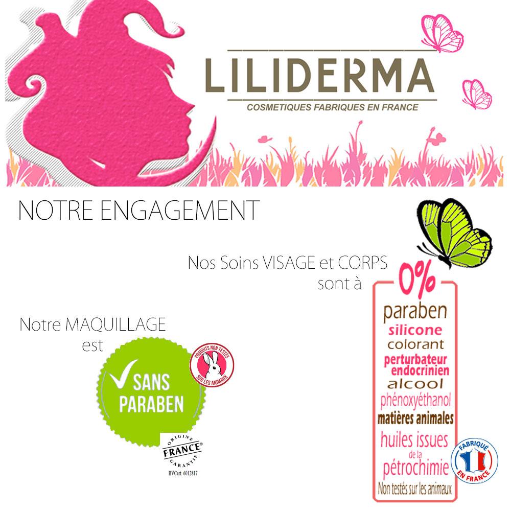 Notre engagement pour nos produits cosmétiques naturels Liliderma sans paraben, sans perturbateurs endocriniens, non testés sur les animaux, fabriqués en France