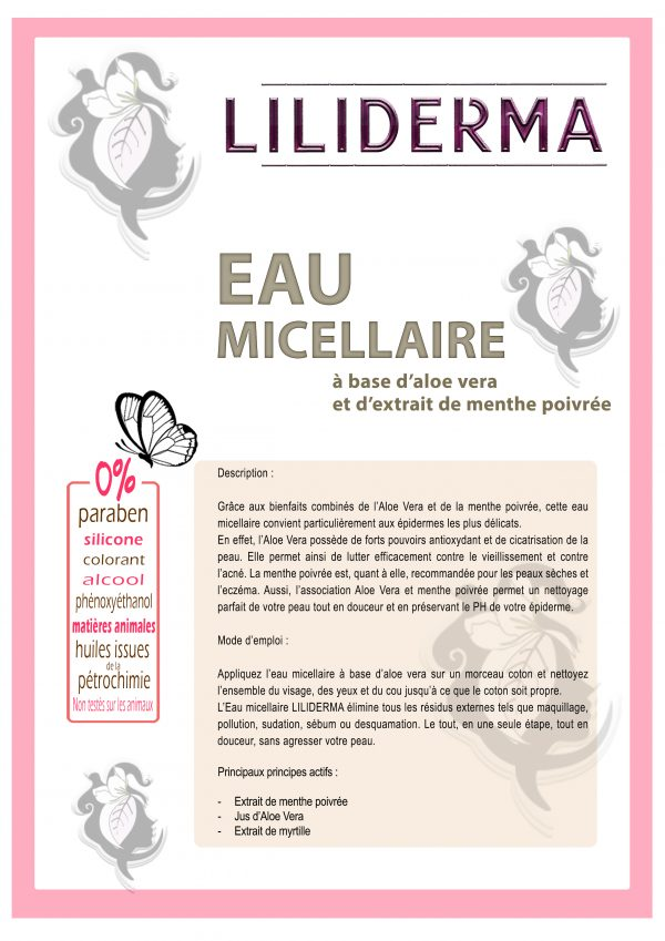 Fiche technique Eau micellaire à base d'aloe vera - LILIDERMA - Cosmétiques naturels sans perturbateurs endocriniens fabriqués en France